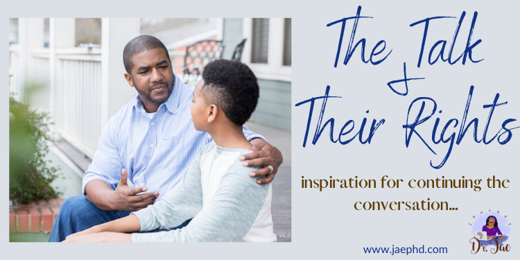 """""""The Talk"""" and Their Rights: Inspiration for Continuing the Conversation {+book recommendation}"""