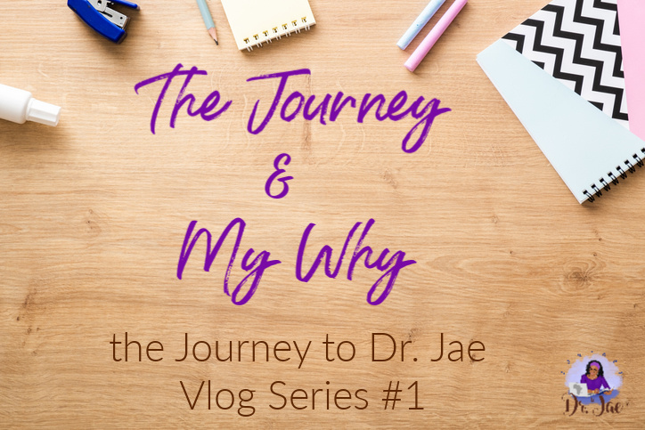 The Journey & My 'Why' Vlog Series #1